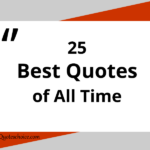 25 Best Quotes of All Time
