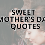 Sweet Mother's Day Quotes